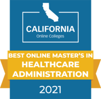 CaliforniaOnlineColleges.com's 2021 Best Online Master's in Healthcare Administration in California Badge